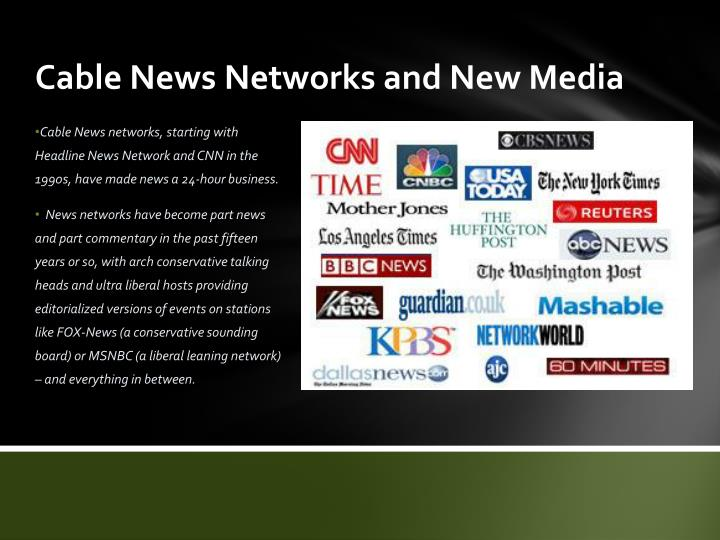 Cable News Networks and New Media