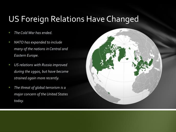 US Foreign Relations Have Changed