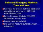 india and emerging markets then and now