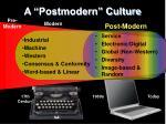 a postmodern culture