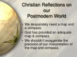 christian reflections on our postmodern world