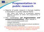 fragmentation in public research