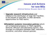 issues and actions for new mss informal seminar brussels march 031