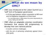 what do we mean by omc