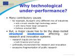 why technological under performance