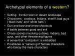 archetypal elements of a western