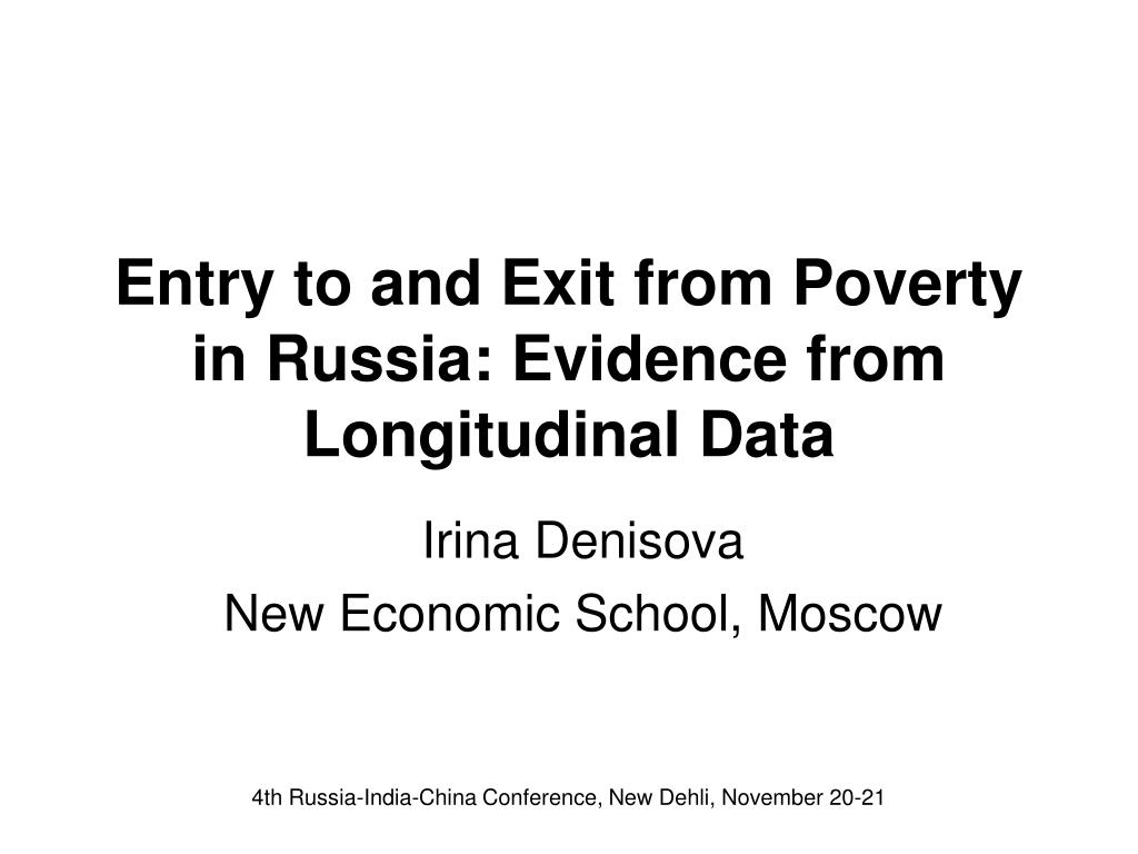 entry to and exit from poverty in russia evidence from longitudinal data l.