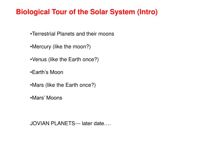 Biological Tour of the Solar System (Intro)