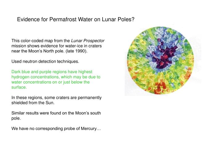 Evidence for Permafrost Water on Lunar Poles?