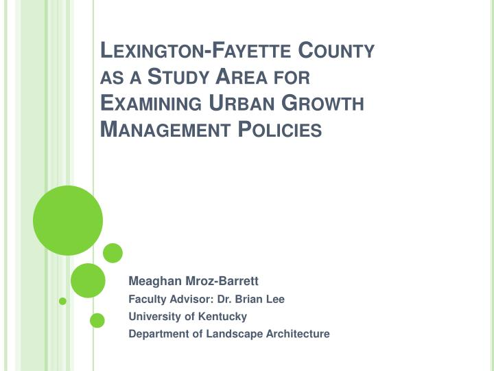 lexington fayette county as a study area for examining urban growth management policies n.