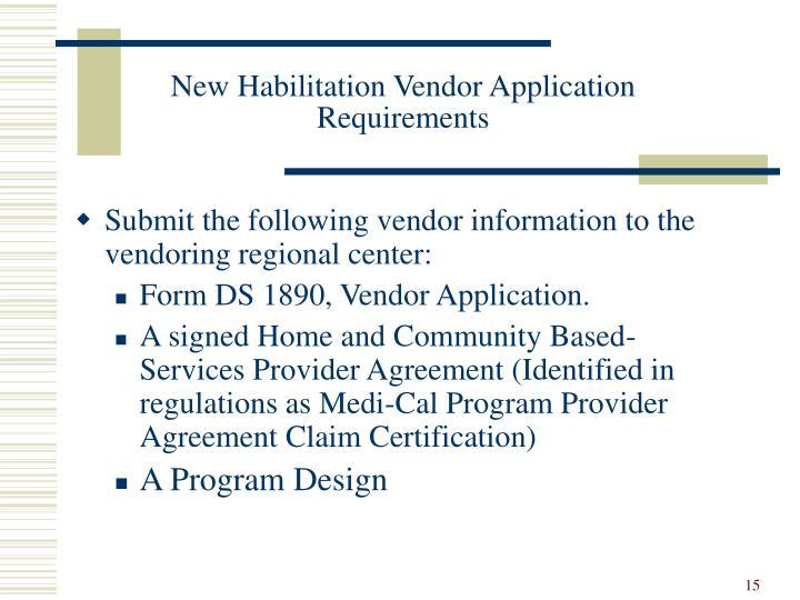 New Habilitation Vendor Application Requirements