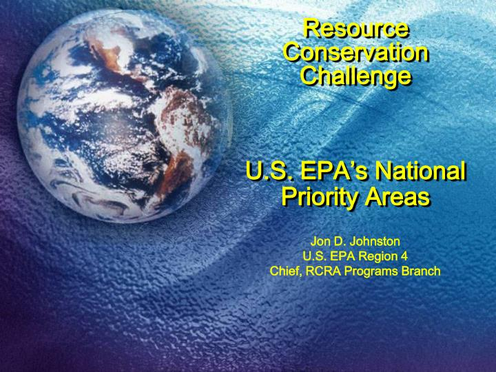 resource conservation challenge u s epa s national priority areas n.