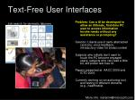 text free user interfaces