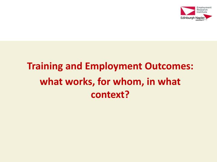 Training and Employment Outcomes:
