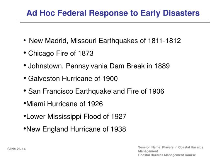 Ad Hoc Federal Response to Early Disasters