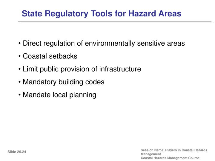 State Regulatory Tools for Hazard Areas