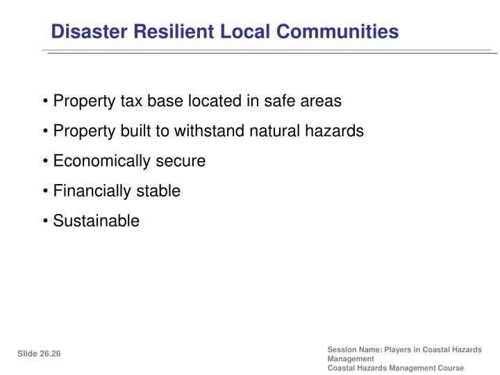 Disaster Resilient Local Communities