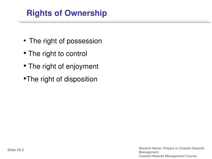 Rights of Ownership