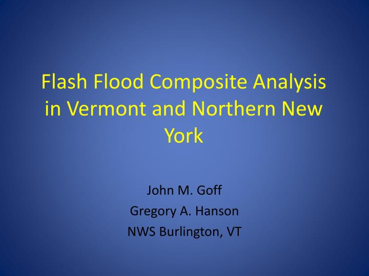flash flood composite analysis in vermont and northern new york n.