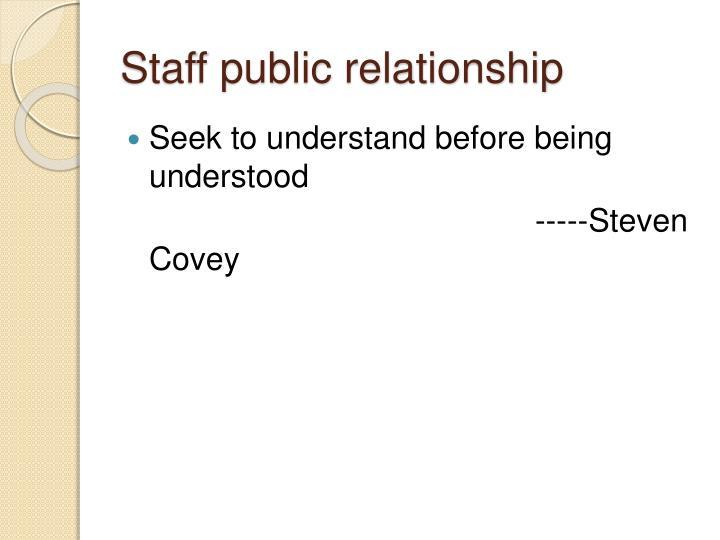 Staff public relationship