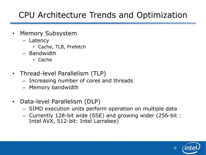 CPU Architecture Trends and Optimization