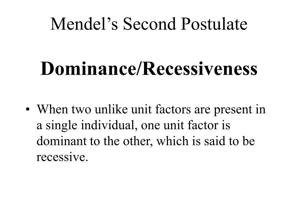 Mendel's Second Postulate
