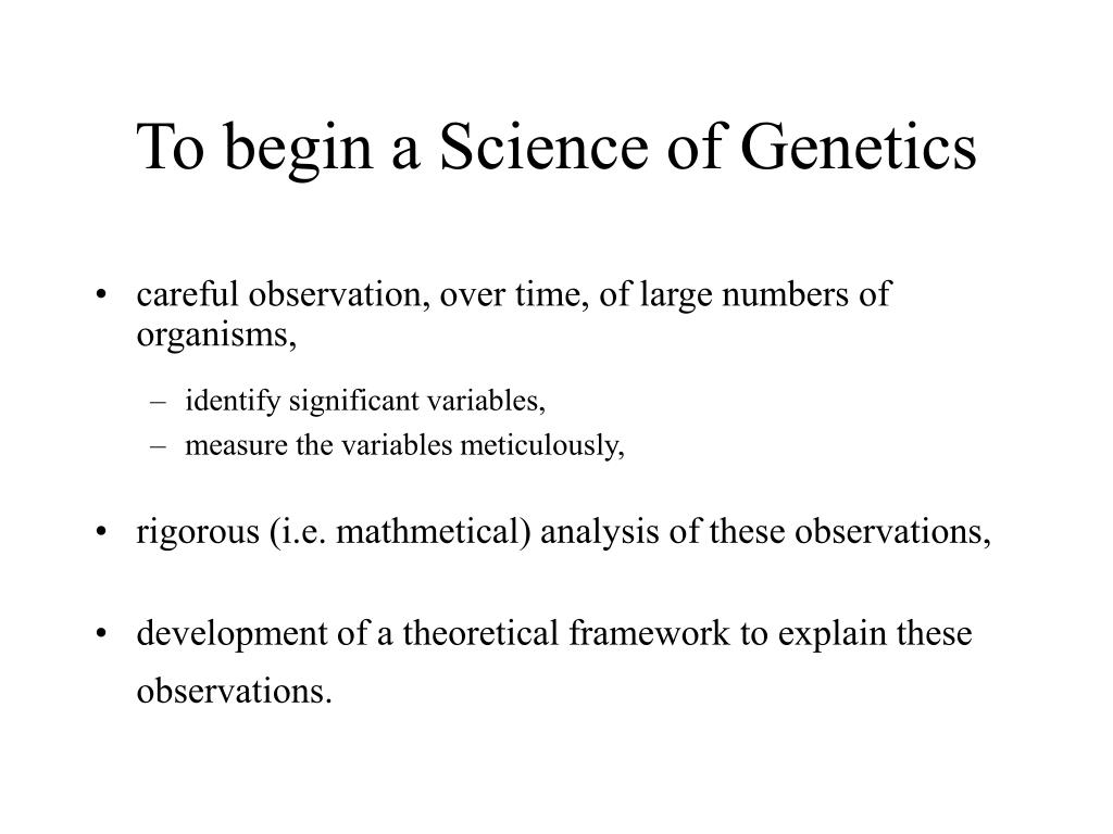 To begin a Science of Genetics
