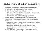 guha s view of indian democracy