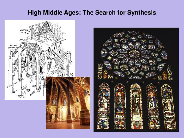 High middle ages the search for synthesis