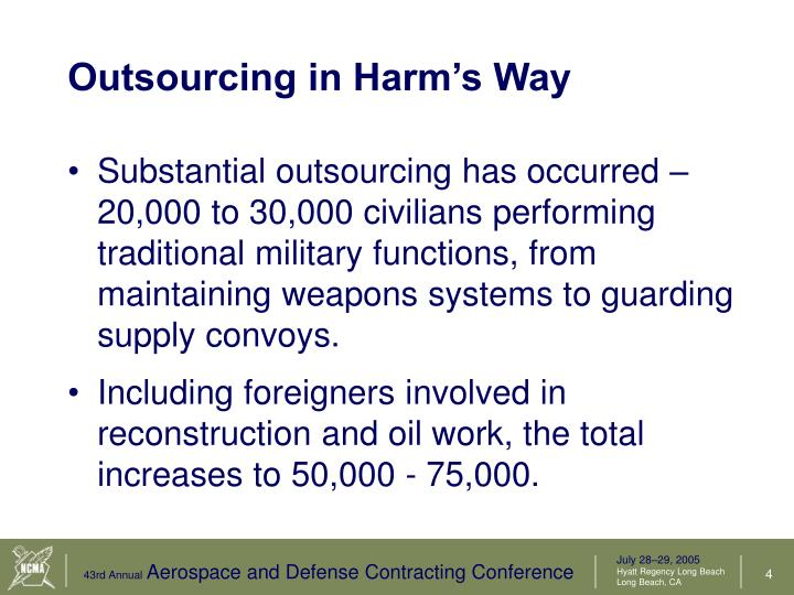 Outsourcing in Harm's Way