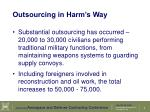 outsourcing in harm s way