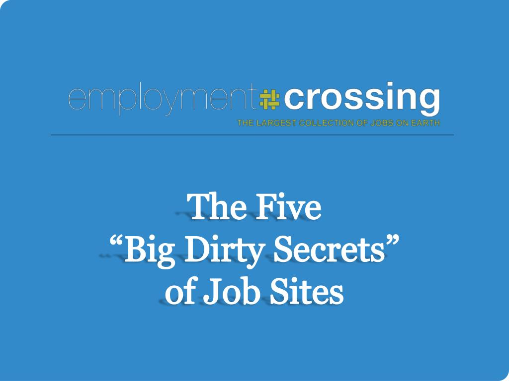 the five big dirty secrets of job sites l.