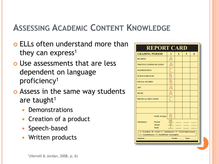Assessing Academic Content Knowledge