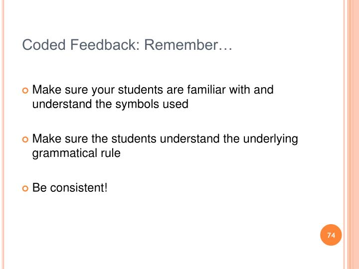 Coded Feedback: Remember…