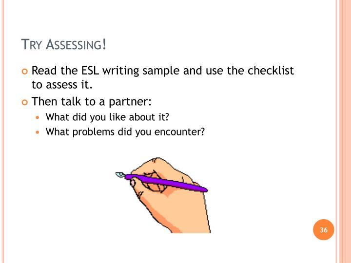Try Assessing!