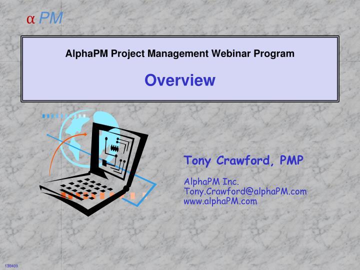 alphapm project management webinar program overview n.