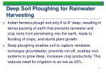 deep soil ploughing for rainwater harvesting