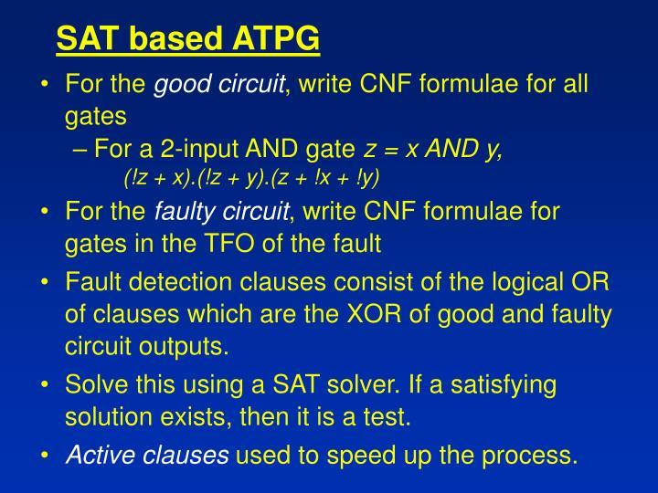 SAT based ATPG