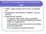 current consideration of substance use