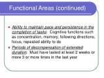functional areas continued