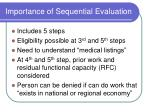 importance of sequential evaluation