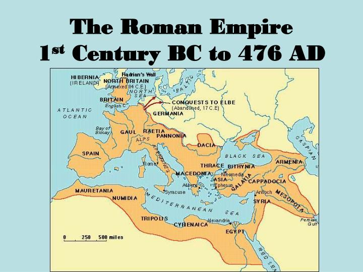 The roman empire 1 st century bc to 476 ad