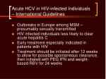 acute hcv in hiv infected individuals international guidelines