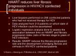 haart reduces liver fibrosis progression in hiv hcv coinfected individuals