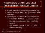 haimen city cohort viral load and mortality from liver disease