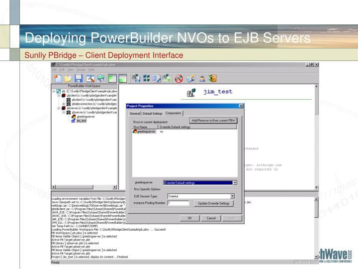 Deploying PowerBuilder NVOs to EJB Servers