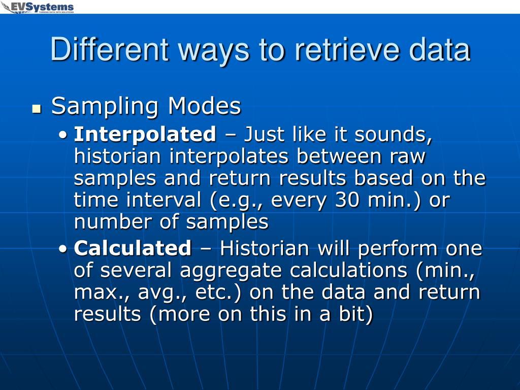 Different ways to retrieve data