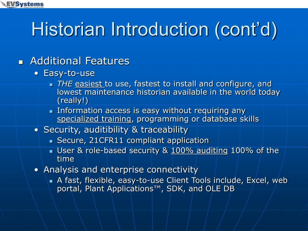 Historian Introduction (cont'd)