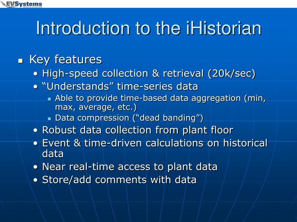Introduction to the iHistorian