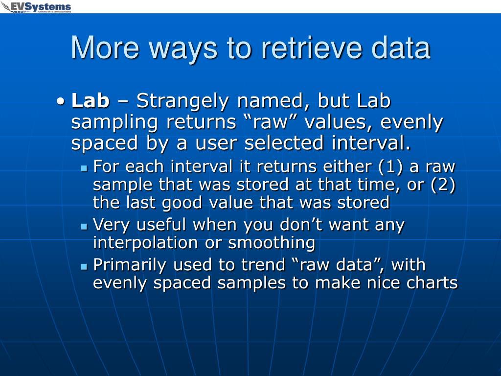More ways to retrieve data